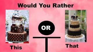Would You Rather? Luxury Edition