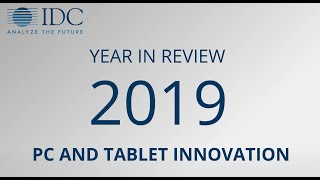 PC and Tablet Trends in 2019 and What to Expect for 2020