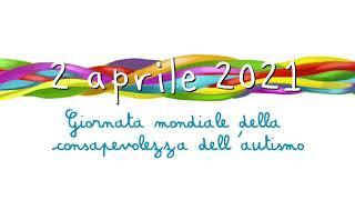 2 APRILE 2021 - GIORNATA MONDIALE PER LA CONSAPEVOLEZZA SULL'AUTISMO - UN CUORE PER L'AUTISMO
