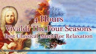 4 HOURS Relaxing Music: Vivaldi Four Seasons | Classical Music