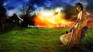 Lingua Mystica - Turn The Key