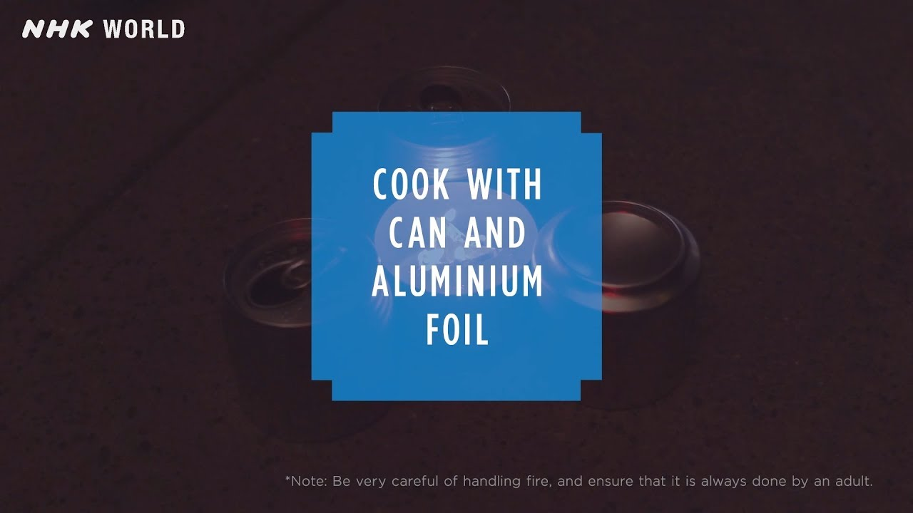 Photo of #15 Cooking with can and aluminium foil – HOW TO CRAFT SAFETY – video