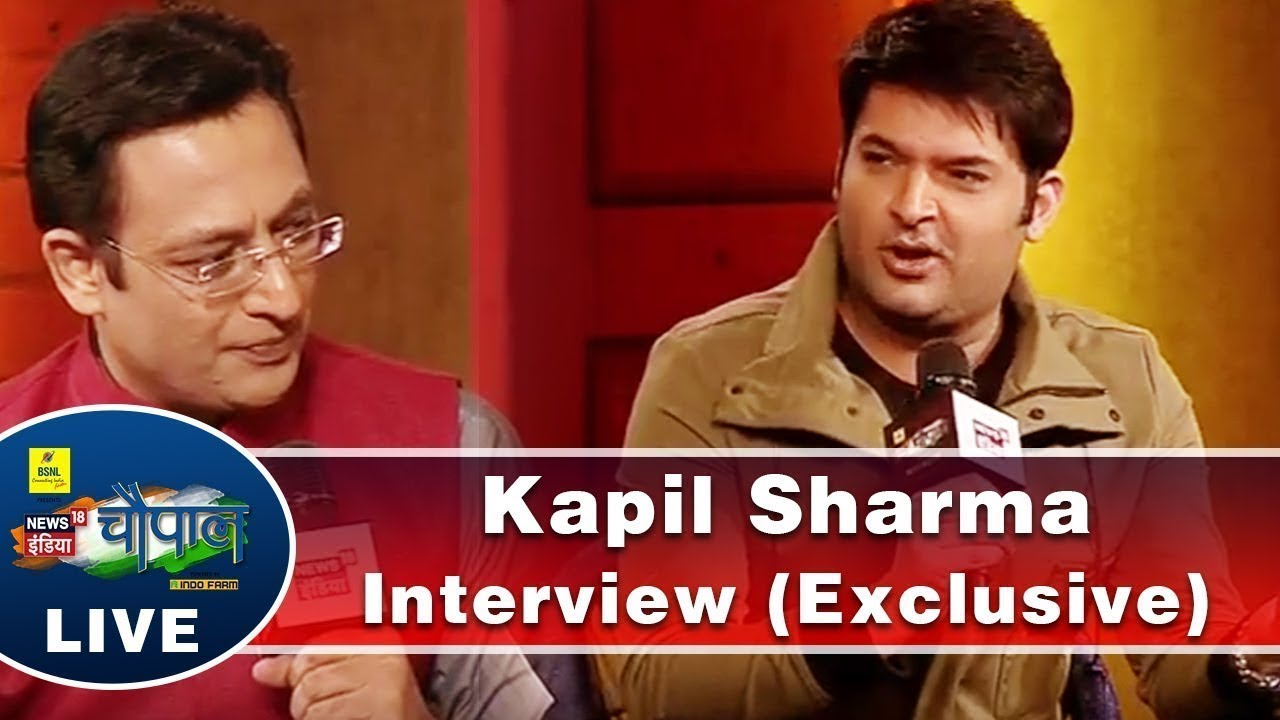 Kapil Sharma Interview (Exclusive) | Chaupal 2017 | News18 India