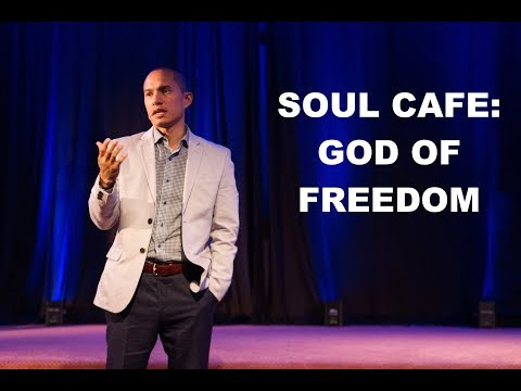 Soul Cafe: God of Freedom - Guest Speaker: Khalil Cumberbatch