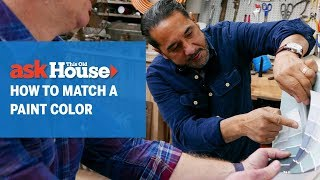 How to Match a Paint Color | Ask This Old House