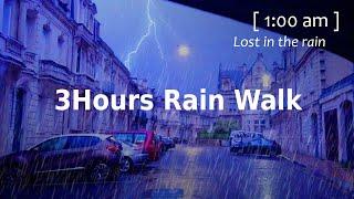 Walking in the Heavy Rain [3 Hours] Walk at Night Thunderstorm (no pranks, not scary) ASMR 4K