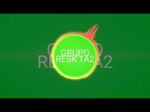 GRUPO RESK'TA2 - HEY DJ (COVER CNCO)