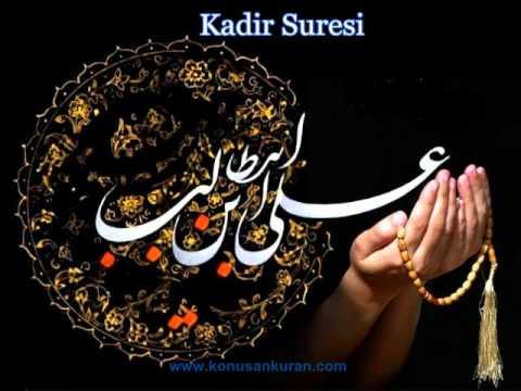 Kadir Suresi - Konuşan Kuran-ı Kerim-097 (Arapça - Türkçe)