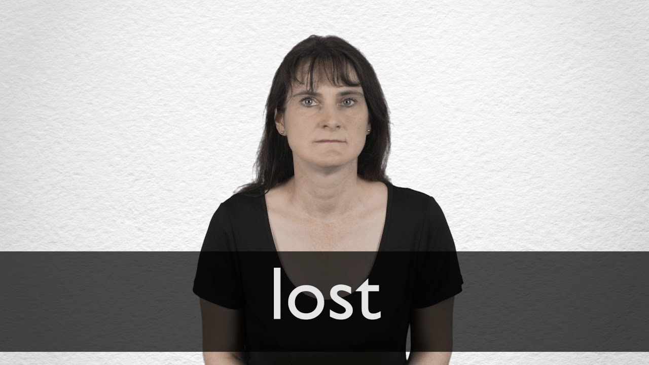 Lost definition and meaning | Collins English Dictionary