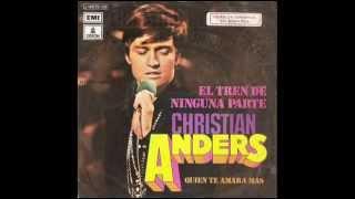 CHRISTIAN ANDERS-El útimo baile+Amor abrazame y otros exitos en Español