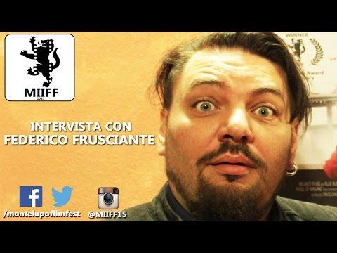 Federico Frusciante al Montelupo Fiorentino International Independent Film Festival