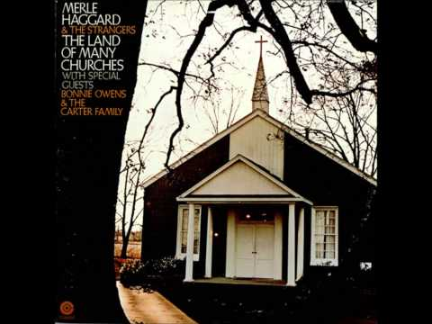 Merle Haggard & The Strangers, with Bonnie Owens & The Carter Family - Take My Hand, Precious Lord