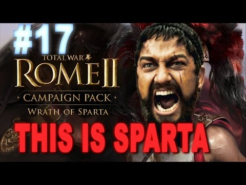 This is Sparta - Total War Rome 2 Wrath of Sparta Campaign #17