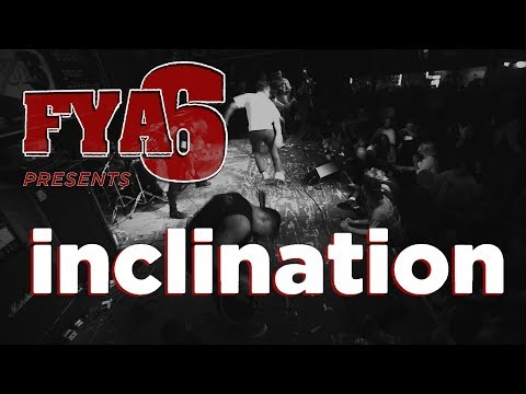 Inclination (Full Set) at FYA Fest 6 Mp3