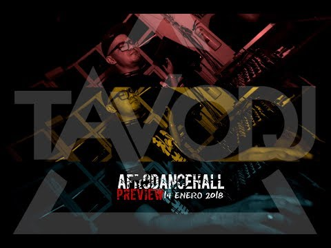 *PREVIEW* TAVO DJ AfroDancehall Session 14.ENE.2018 *PREVIEW*