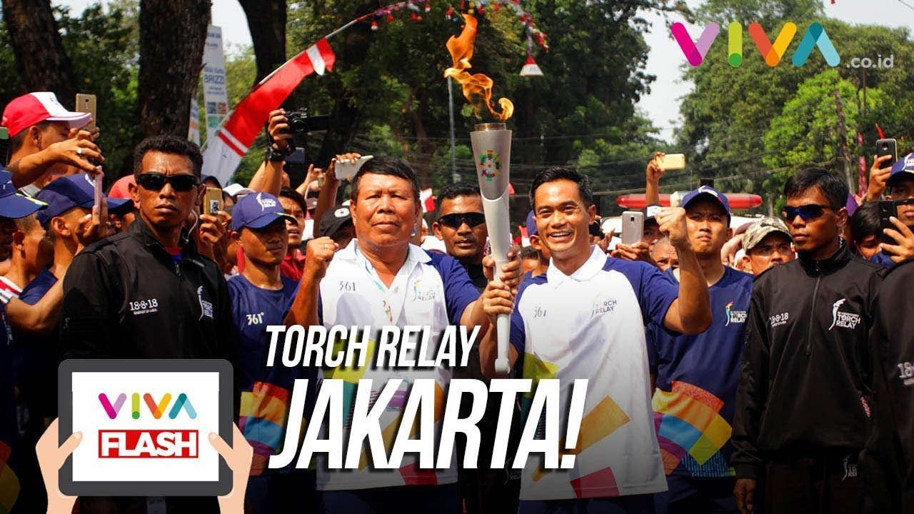 Pawai Obor Asian Games 2018 di Jakarta Meriah!!