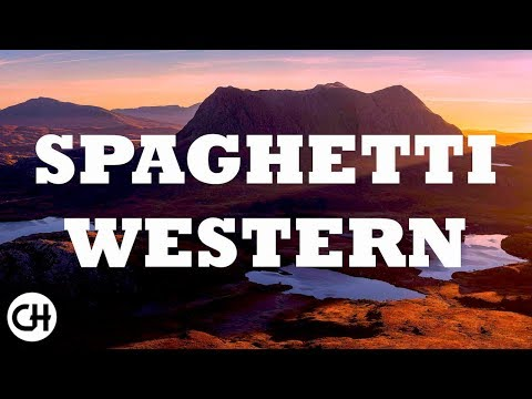 SPAGHETTI WESTERN - Best Italian Western Music Themes Vol. 2 (2018 Remastered for Youtube)