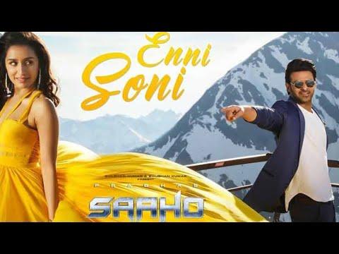 Download Lagu  Full Song : Enni Soni | Saaho | Prabhas, Shraddha Kapoor | Guru Randhawa, Tulsi Kumar Mp3 Free