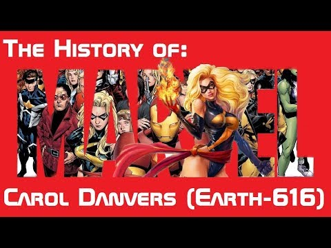 The History Of: Carol Danvers Aka Ms. Marvel, Binary, Warbird, And Captain Marvel