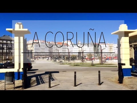 A CORUÑA | sights & vegan food | the vegan travelers