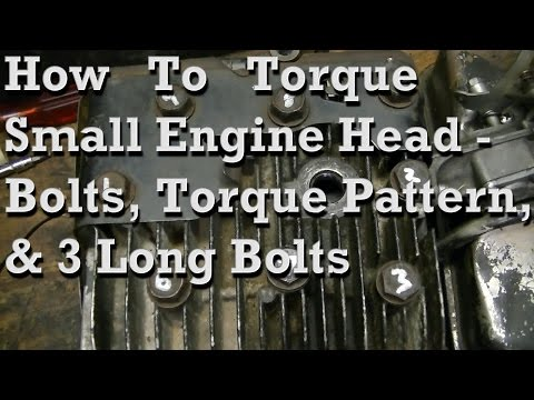 How To Torque Small Engine Head Bolts Basic Pattern Info