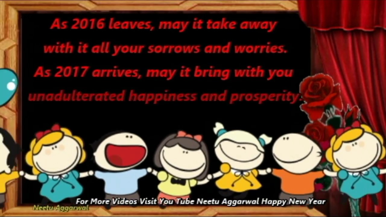 goodbye 2016 welcome 2017 happy new yearanimatedwishesquotes smsgreetingsprayersblessings youtube