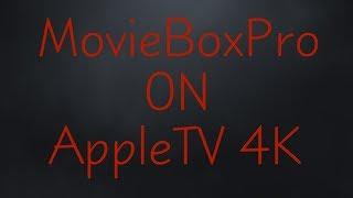 Install Moviebox On Apple Tv 4