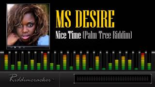 Ms Desire - Nice Time (Palm Tree Riddim) [Soca 2013]