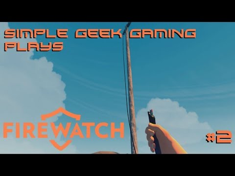 Let's Play Firewatch Ep.1: Day 2, Cut Phone Wire?