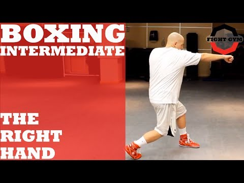 BOXING INTERMEDIATE: Fundamentals of the Right Hand
