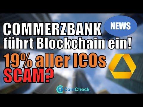 Commerzbank & HSBC führen Blockchain ein! 19% aller ICOs Scam? Bitcoin $8200 - Krypto News