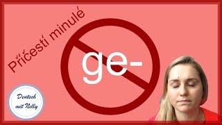 Němčina: Předpona GE- v příčestí min. - kdy ji nepoužíváme?