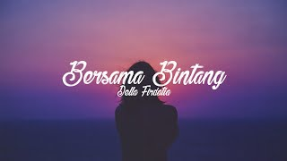 Download Lagu Bersama Bintang - Della Firdatia cover [Lyrics] mp3