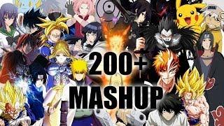 200+ Anime Mashup! [AMV]