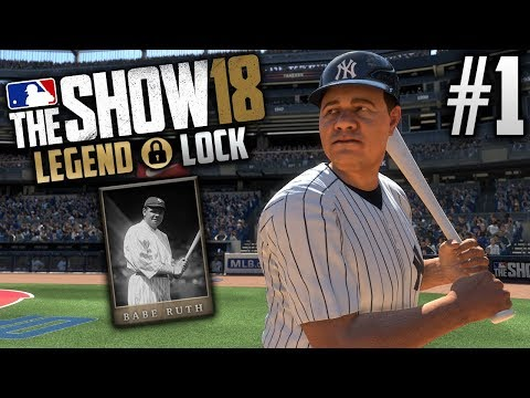 MLB The Show 18 Legend Lock | Babe Ruth (LF) | EP1 | THE GREAT BAMBINO IS BACK
