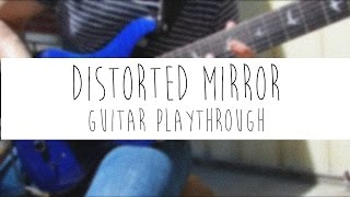 Evenstate - Distorted Mirror Guitar Playthrough