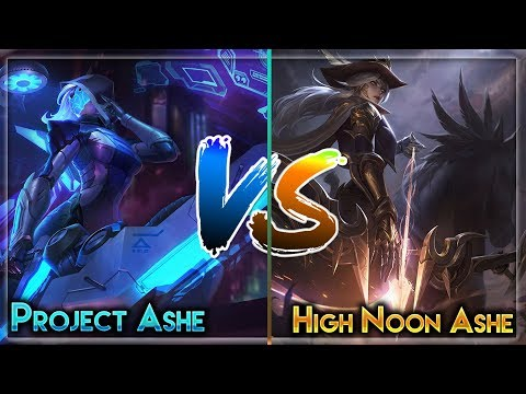 *NEW* High Noon Ashe VS Project Ashe! Which one is better?