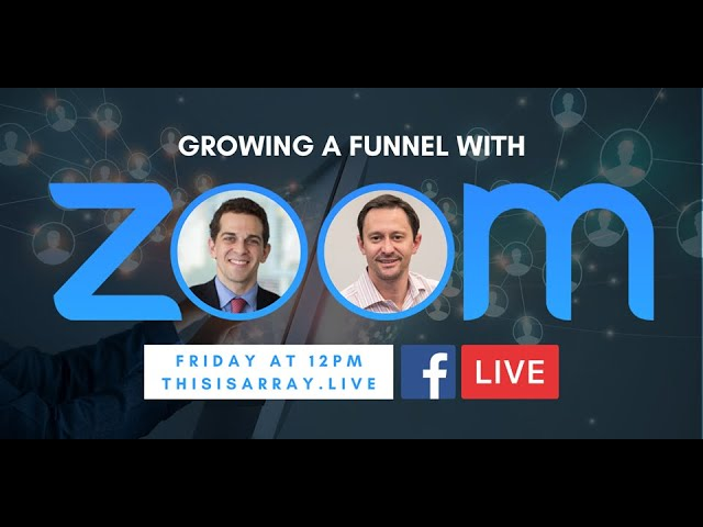 Grow A Funnel With Zoom feat Danny Rubin