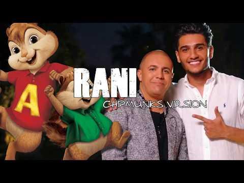 Faudel & Mohammed Assaf - Rani (Chipmunks Virsion) -   فضيل ومحمد عساف - راني