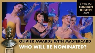 Olivier Awards 2018: Who Will Be Nominated?