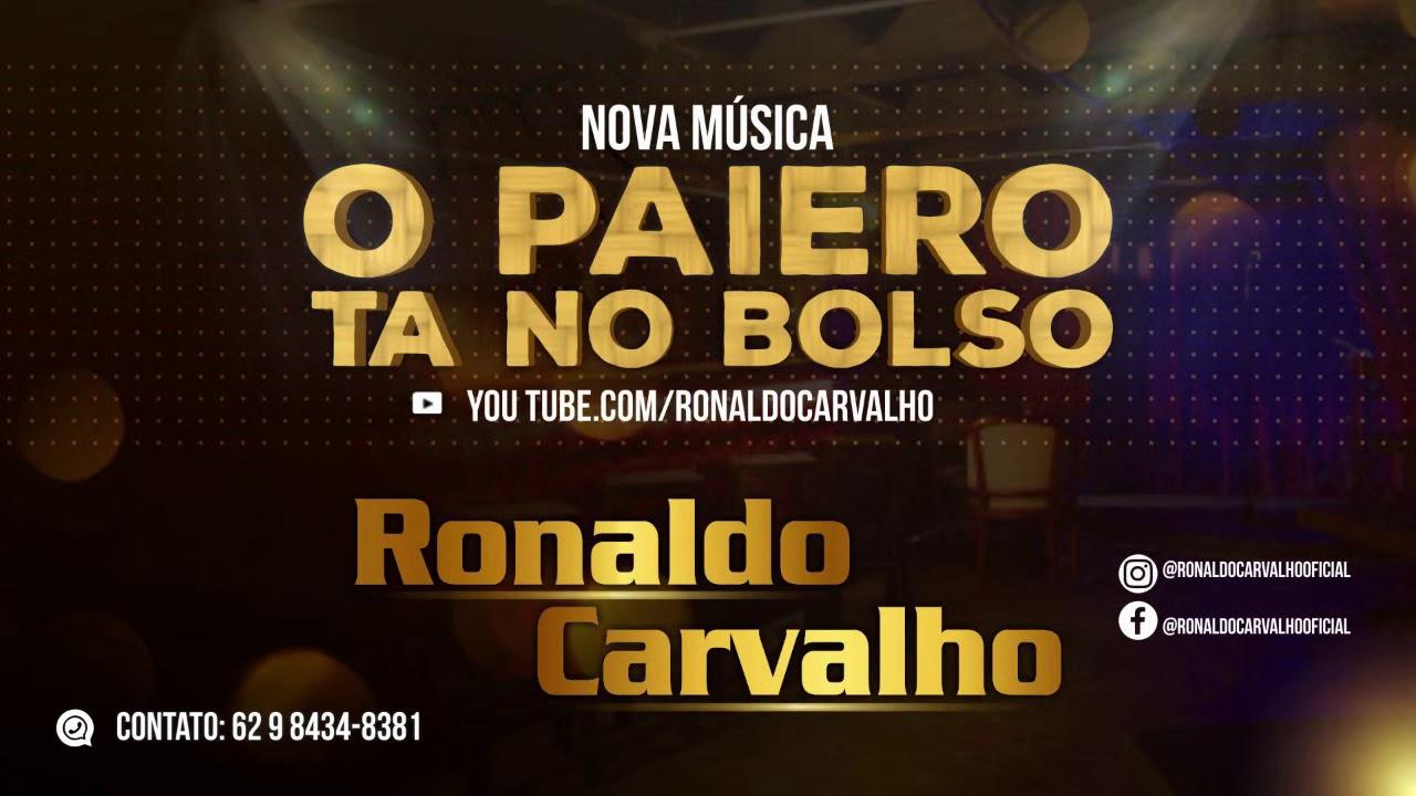 Download O Paieiro Ta no Bolso - Ronaldo Carvalho