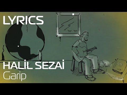 Halil Sezai - Garip (Lyrics | Şarkı Sözleri)