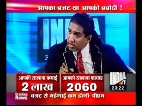 Apka Budget ya Apki Barbaadi- Arindam Chaudhuri analyzes Budget 2012 on India TV