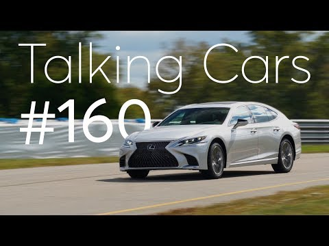 2018 Lexus LS 500; Tax Credits Ending for Tesla, GM EVs| Talking Cars with Consumer Reports #160