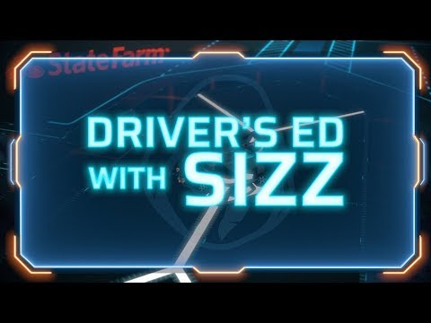 Driver's Ed with Sizz | Presented by State Farm Insurance