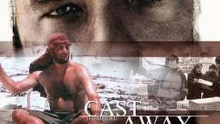 Cast Away Official Trailer