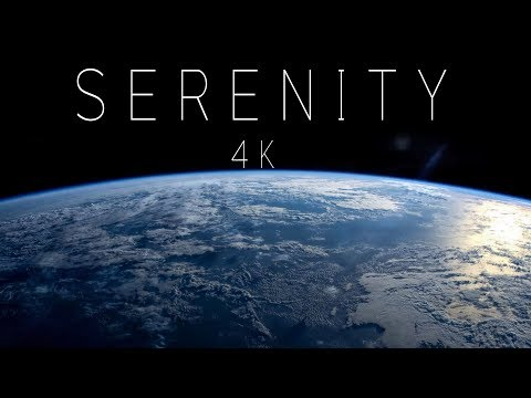 Serenity 4k Video Of Earth From Space Youtube
