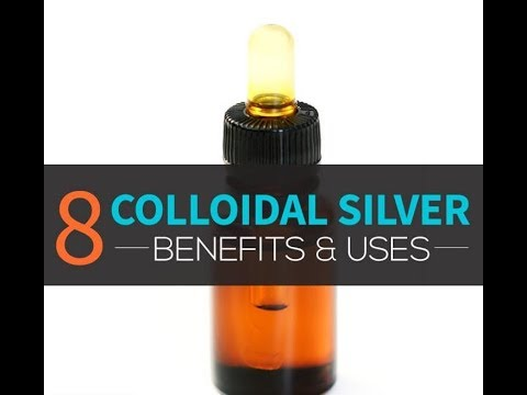 8 USES FOR COLLOIDAL SILVER