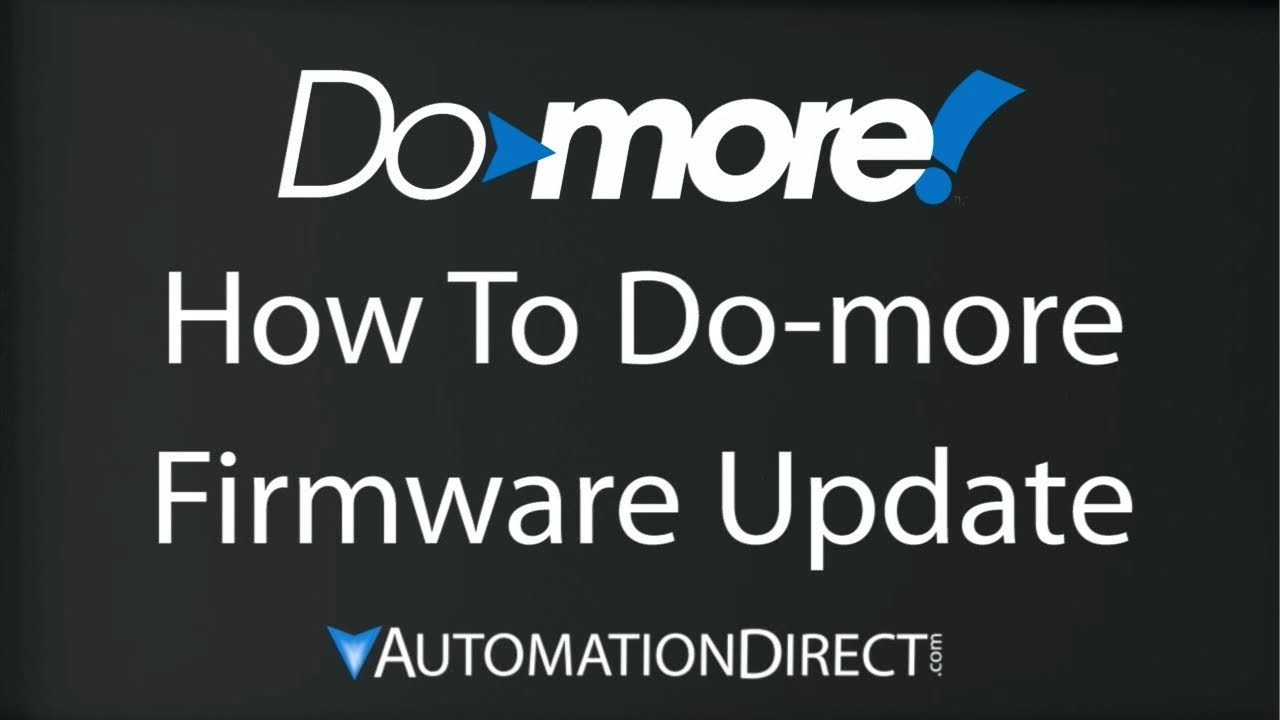 Do-more PLC - How to Update the Do-more Firmware