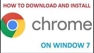 Gambar cover How to Download and Install Google Chrome On Window 7
